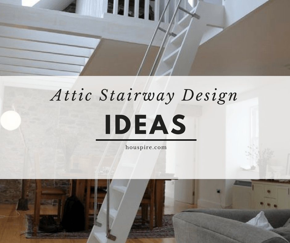 Attic Stairway Design Ideas