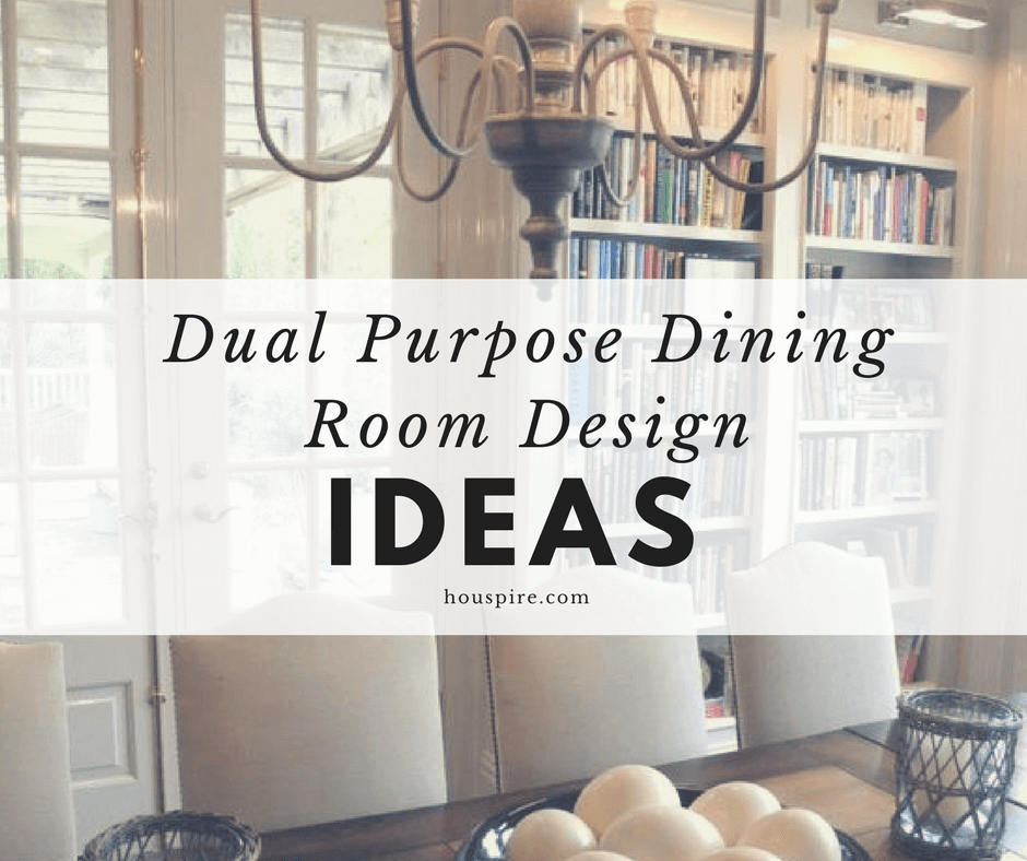Dual Purpose Dining Room Design Ideas