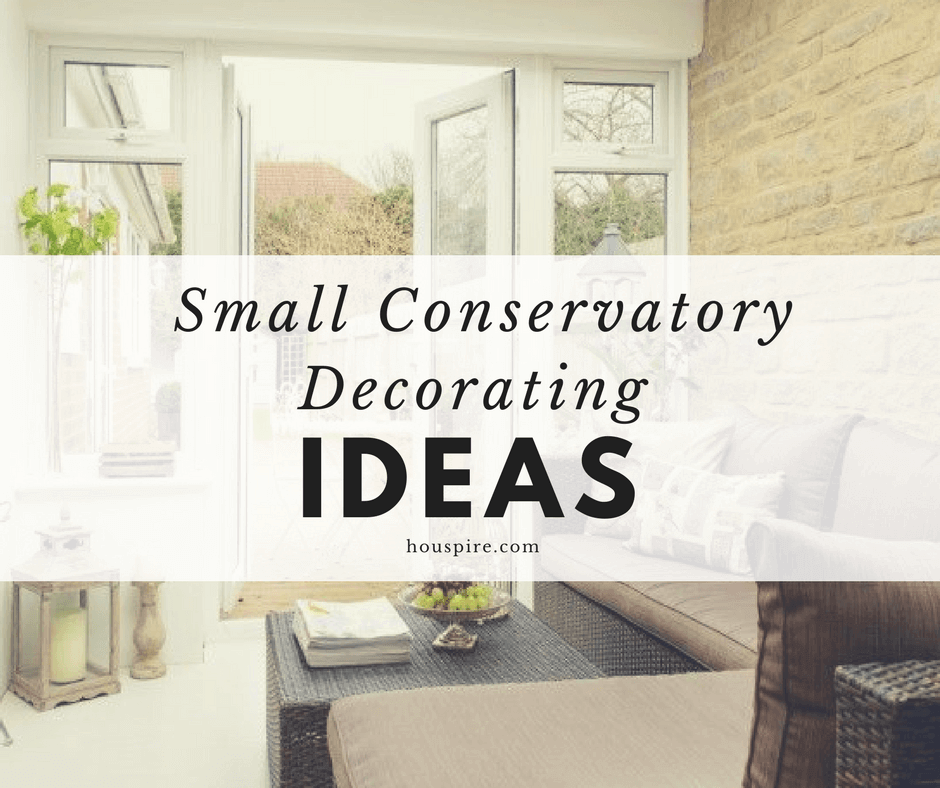 Small Conservatory Decorating Ideas