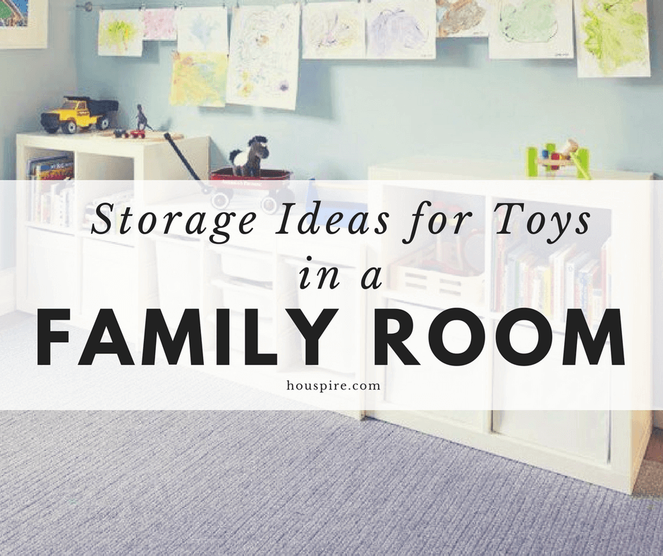 Storage Ideas for Toys in a Family Room