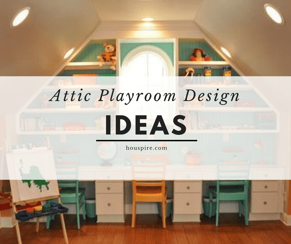 Attic Playroom Design Ideas - Houspire