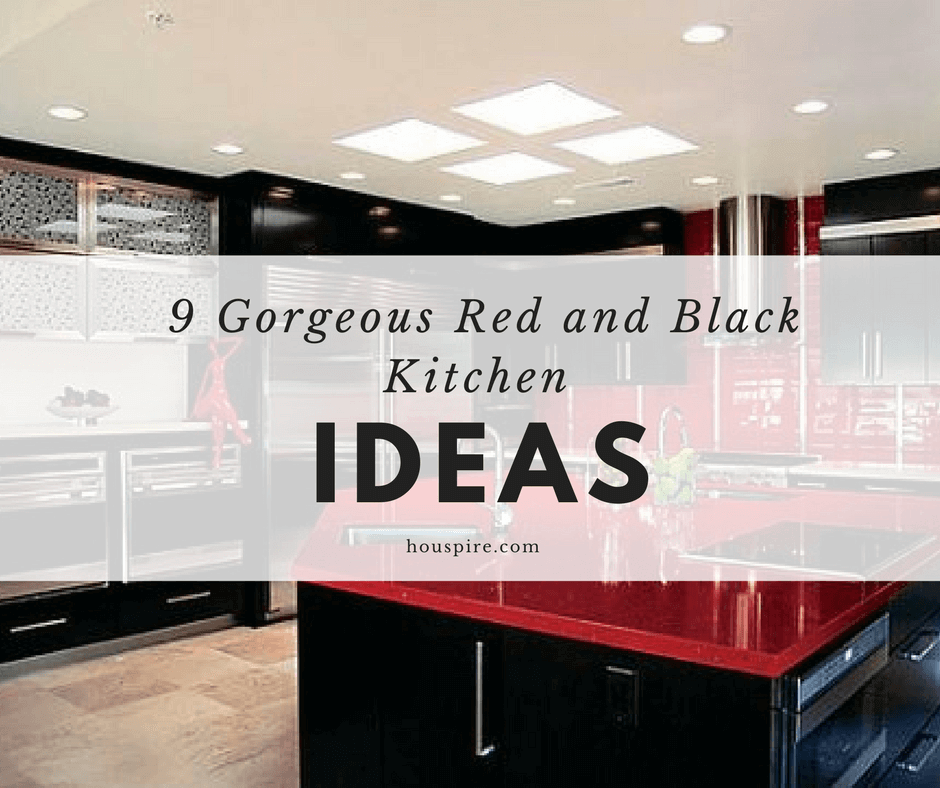 9 Gorgeous Red And Black Kitchen Ideas Houspire