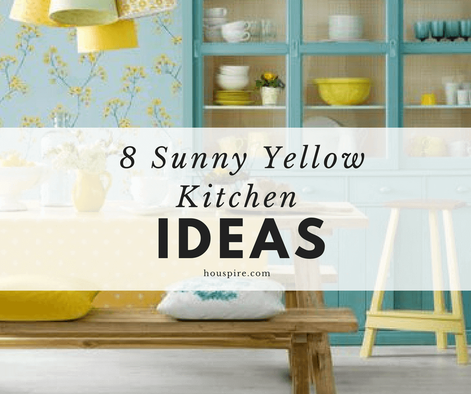 8 Sunny Yellow Kitchen Ideas
