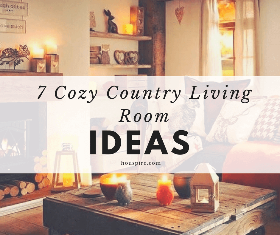 7 Cozy Country Living Room Ideas