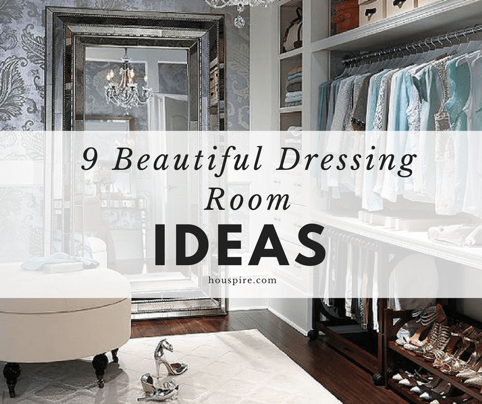 9 Beautiful Dressing Room Ideas
