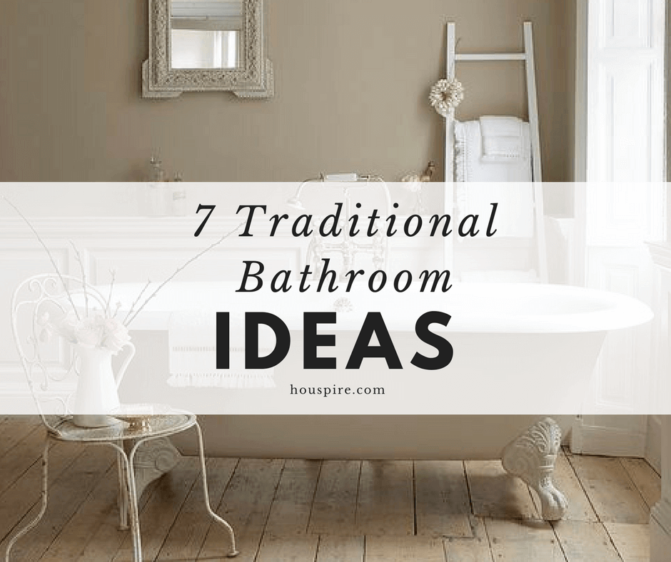 7 Traditional Bathroom Ideas 2