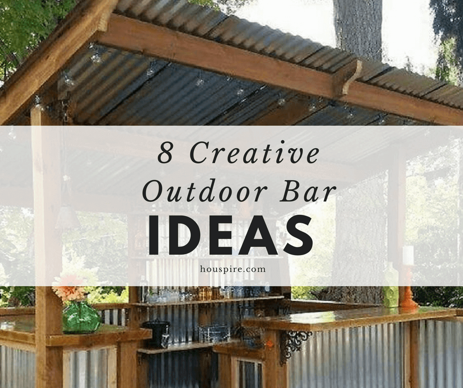 8 Creative Outdoor Bar Ideas