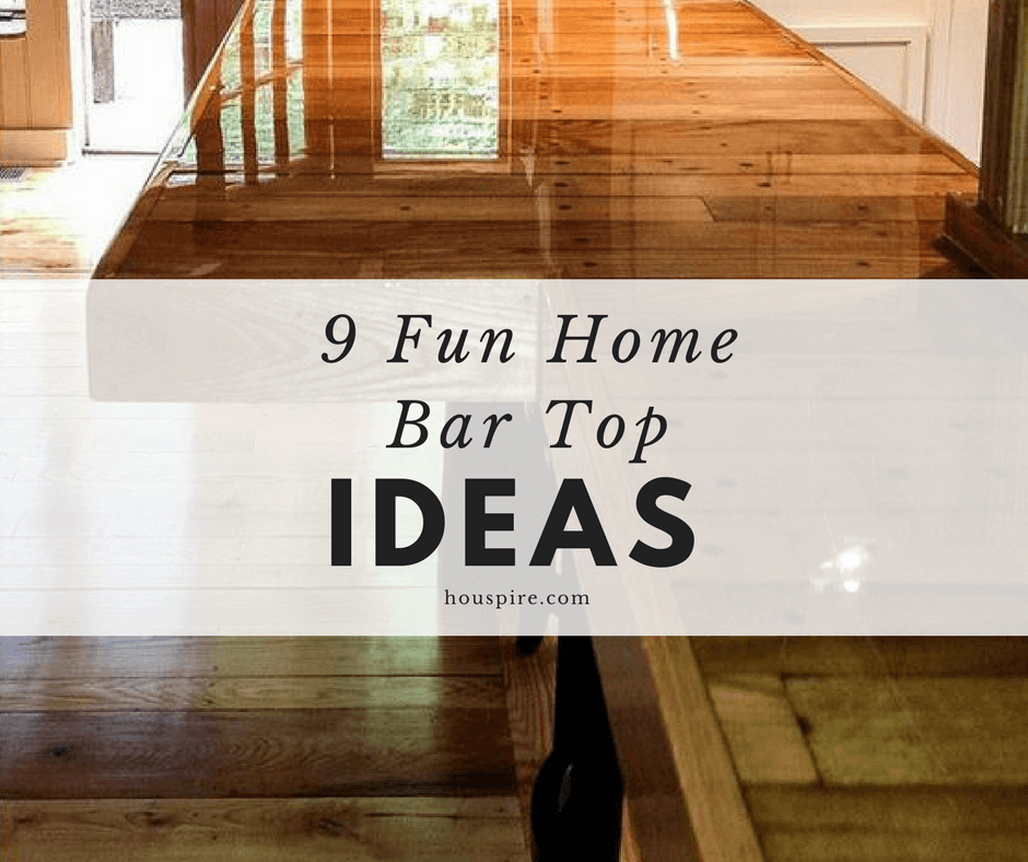 9 Fun Home Bar Top Ideas