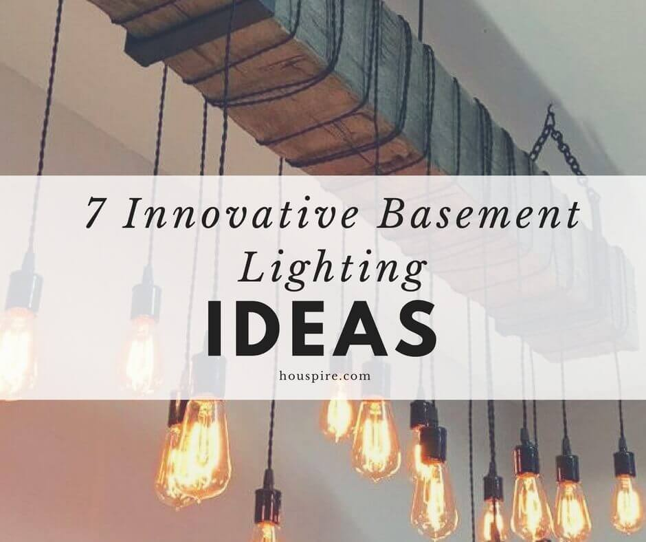 7 Innovative Basement Lighting Ideas