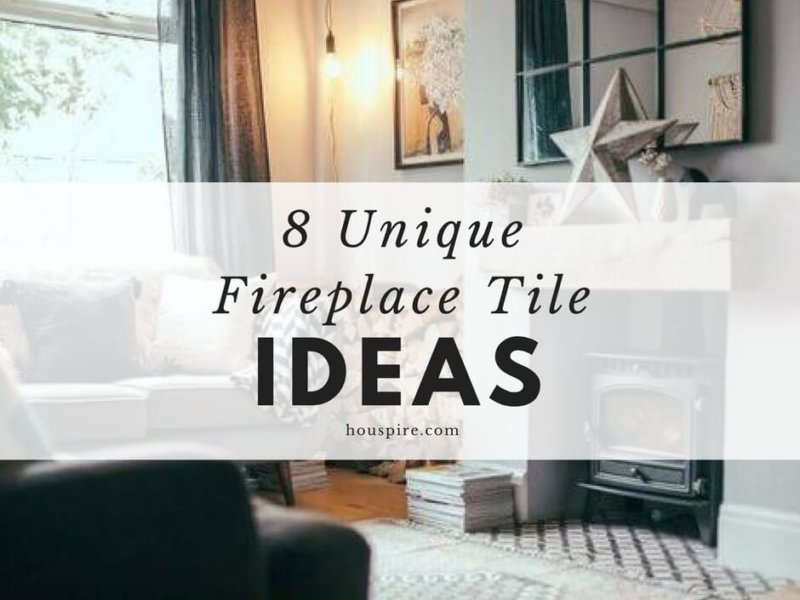 8 Unique Fireplace Tile Ideas