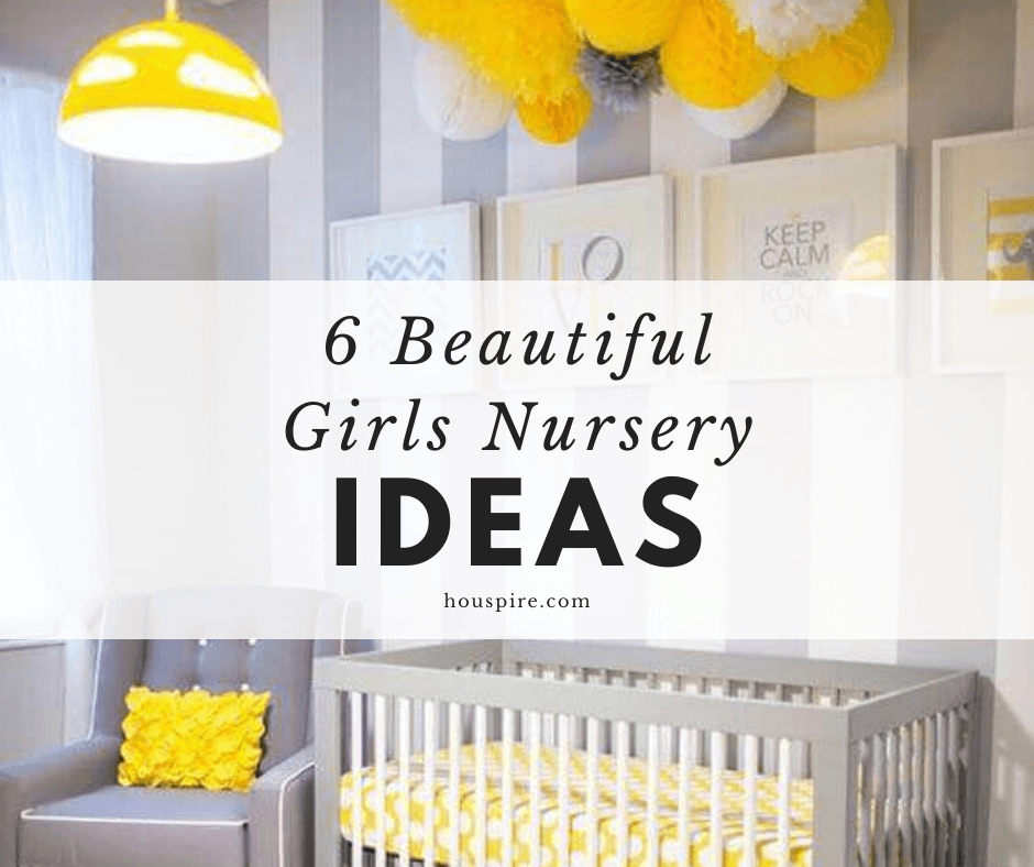 6 Beautiful Girls Nursery Ideas 1