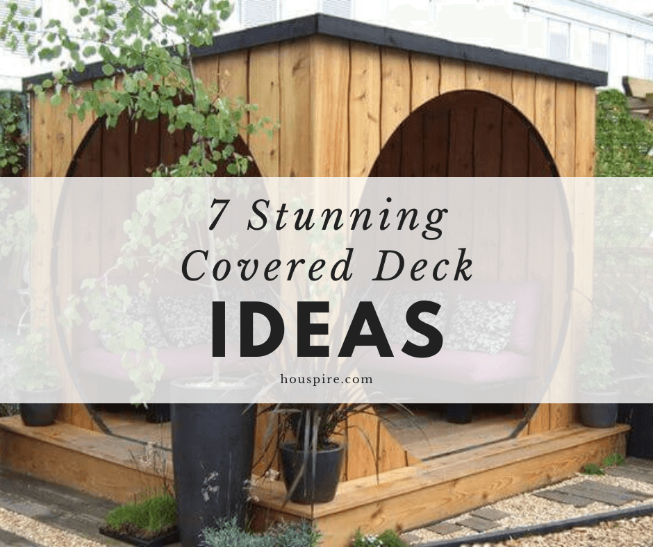 7 Stunning Covered Deck Ideas 1
