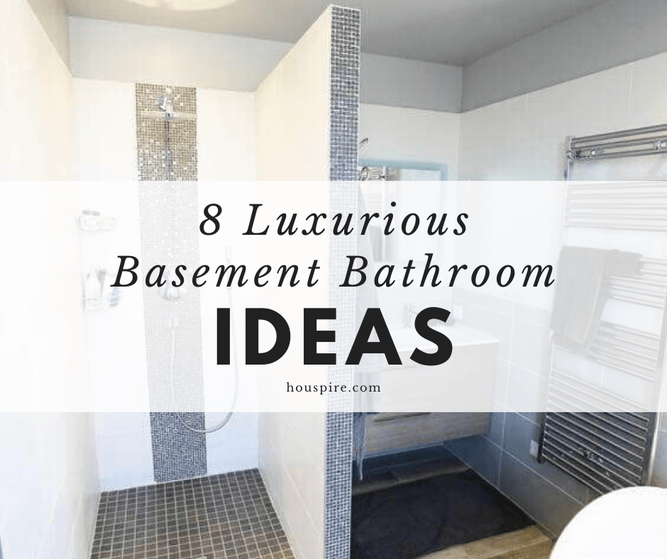 8 Luxurious Basement Bathroom Ideas 2