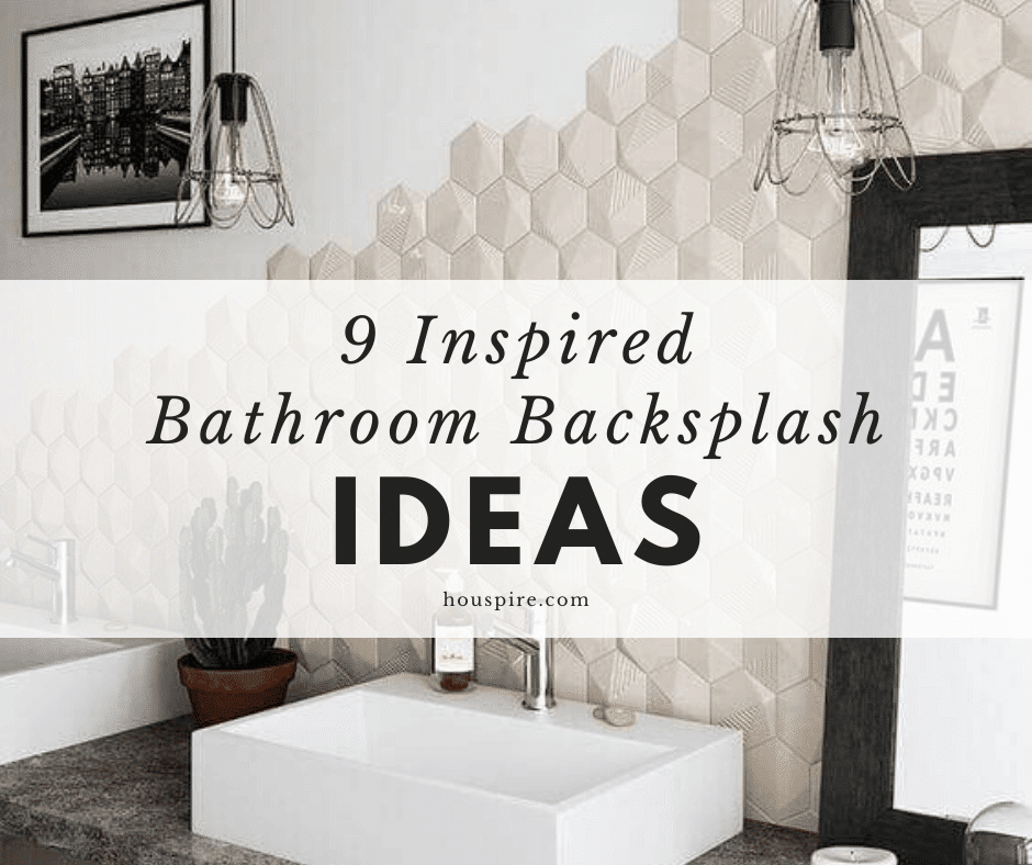 9 Inspired Bathroom Backsplash Ideas 1